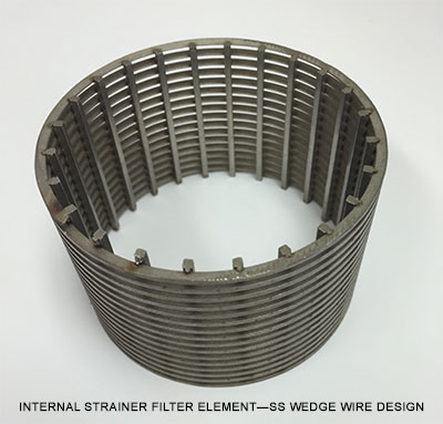 INTERNAL STRAINER FILTER ELEMENT—SS WEDGE WIRE DESIGN